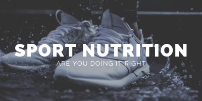 The Truth About Sports Nutrition- Are You Doing It Right?